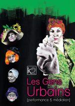 Les gens urbains, Cie Kaïros, théâtre de déambulation
