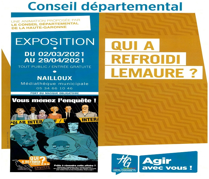 Exposition : «Qui a refroidi Lemaure ?» par la Médiathèque départementale de la Haute-Garonne
