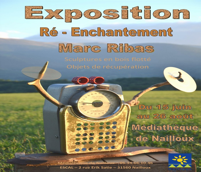 You are currently viewing Exposition : Ré-Enchantement par Marc Ribas